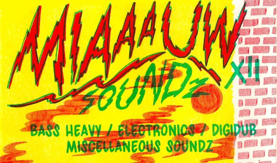 Bassculture Miaaauw Soundz XII